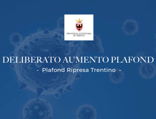 Deliberato l'aumento del Plafond Ripresa Trentino